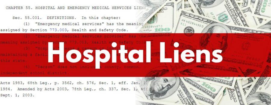 texas hospital lien lawsuit texas hospital lien lawyers texas hospital liens