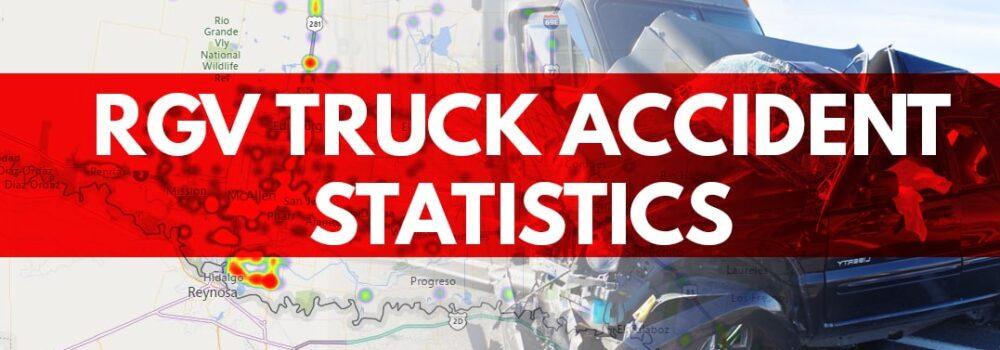 rgv truck accident statistics