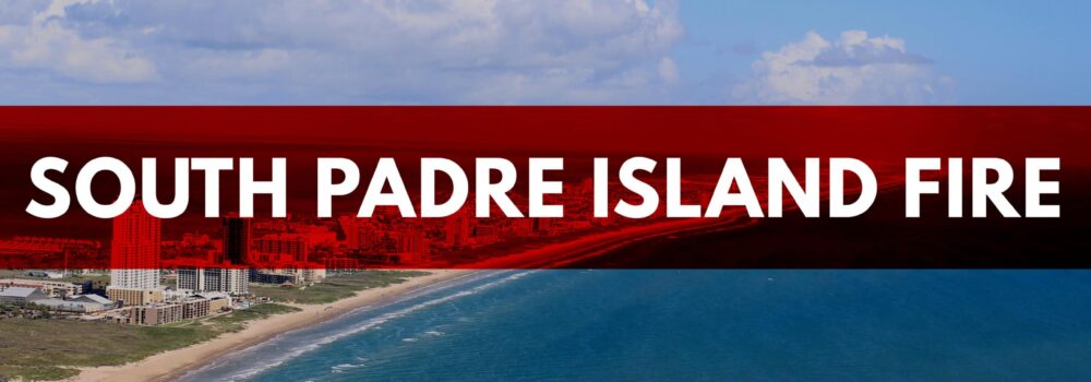 South Padre Island Fire